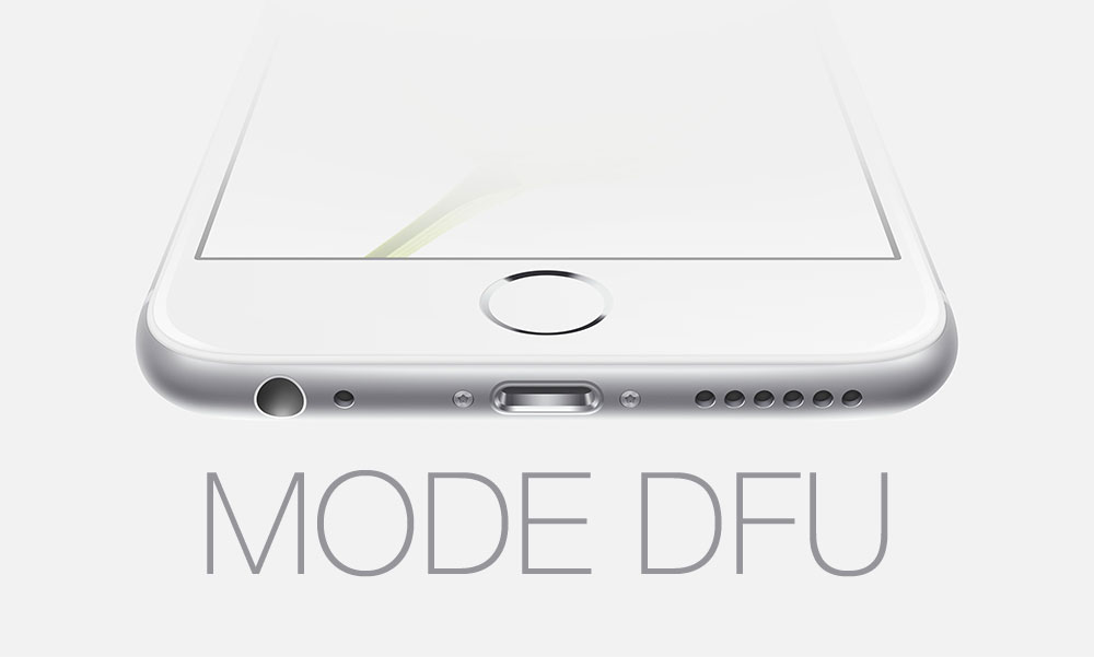 MODE DFU Tutoriel : Comment mettre son iPhone en mode DFU et faire un Downgrade du firmware