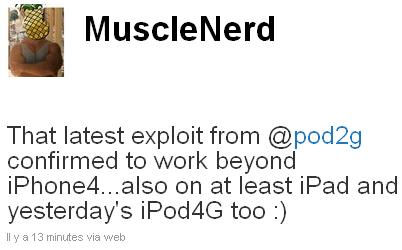 musclenerd Jailbreak News   MuscleNerd confirme le Jailbreak 4.1 de pod2g et annonce le Jailbreak de liPod Touch 4G