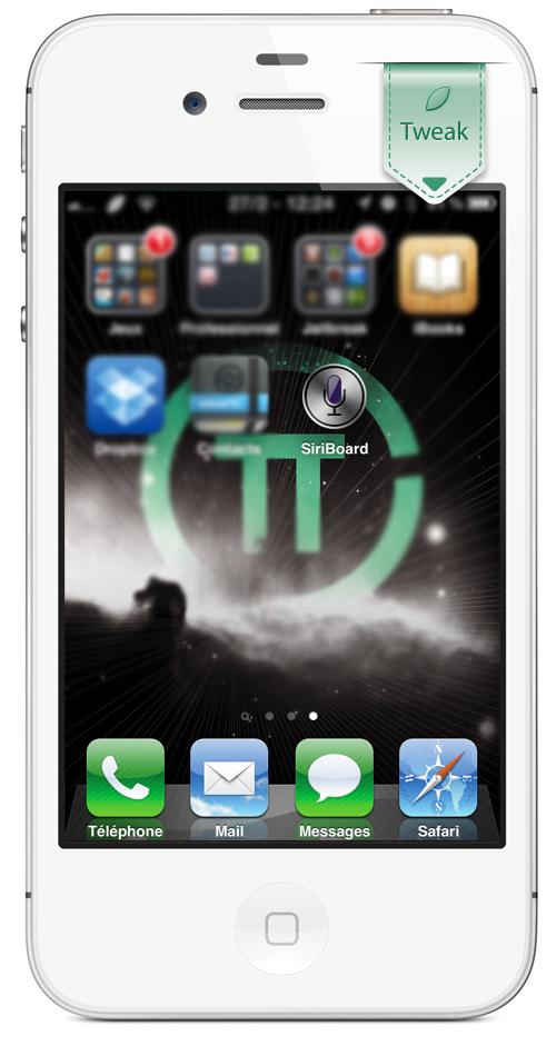 SiriBoard iPh [CYDIA] Liste des tweaks compatibles iOS 5.1.1