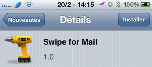 SwipeForMail iph [CYDIA] Liste des tweaks compatibles iOS 5.1.1