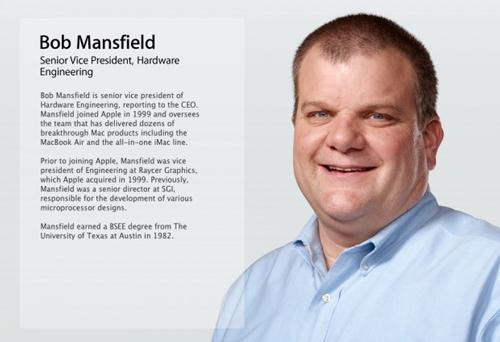 Bob Mansfield Retirement Le vice président ingénierie dApple, Bob Mansfield, prend sa retraite