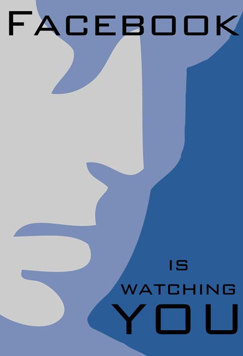 facebookiswatchingyou Facebook va t il trop loin avec la vie privée ?