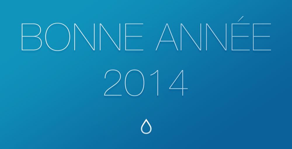 bonne annee 2014 TRÉS BONNE ANNÉE 2014
