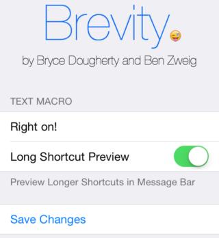 Brevity 2 320x348 Cydia : Brevity, un raccourcis instantané vers le mot de votre choix