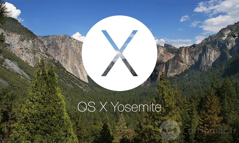 Mac OS X Yosemite OS X Yosemite 10.10.1 est disponible pour les développeurs