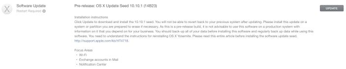 OS X Yosemite 10.10.1 build 14B23 OS X Yosemite 10.10.1 est disponible pour les développeurs