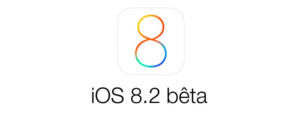 ios 8 2 beta iOS 8.2 bêta 4 disponible pour les développeurs