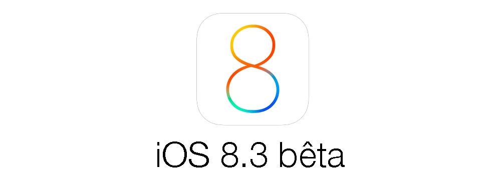 ios 8 3 beta iOS 8.3 bêta 2 disponible pour les développeurs