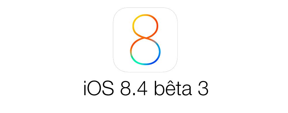ios 8 4 beta 3 [MAJ] iOS 8.4 bêta 3 est disponible