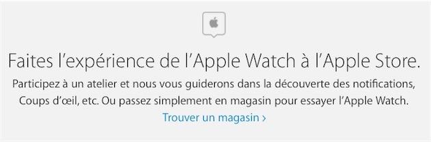 Apple Store Apple vous invite à essayer lApple Watch, même sans rendez vous !