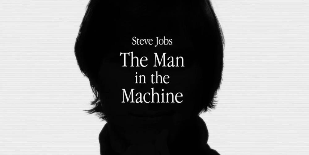 The Man in the Machine Steve Jobs : The Man in the Machine se dévoile dans un trailer