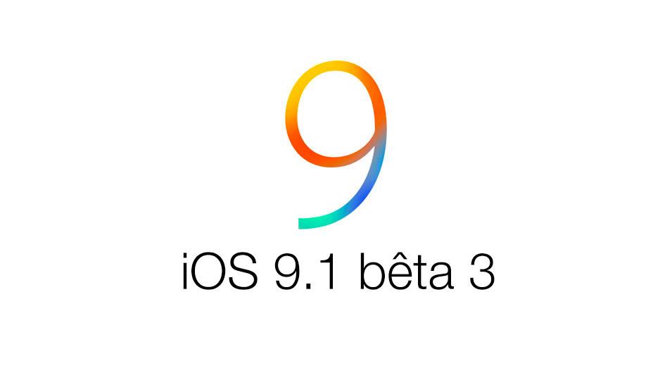 iOS 9 1 beta 3 iOS 9.1 bêta 3 est disponible pour les développeurs