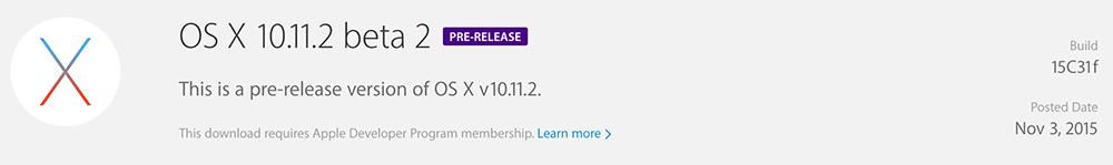 OS X 10.11.2 beta 2 Apple rend disponible la bêta 2 dOS X 10.11.2 aux développeurs