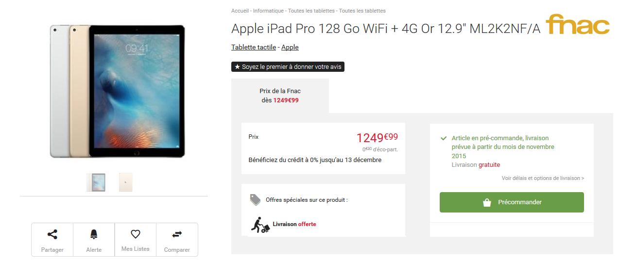 ipad pro fnac LiPad Pro est de nouveau en pré commande à la Fnac !