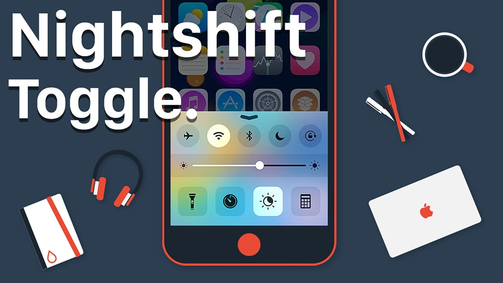 nightshift toggle banner Cydia : NightShift pour les versions antérieures à iOS 9.3