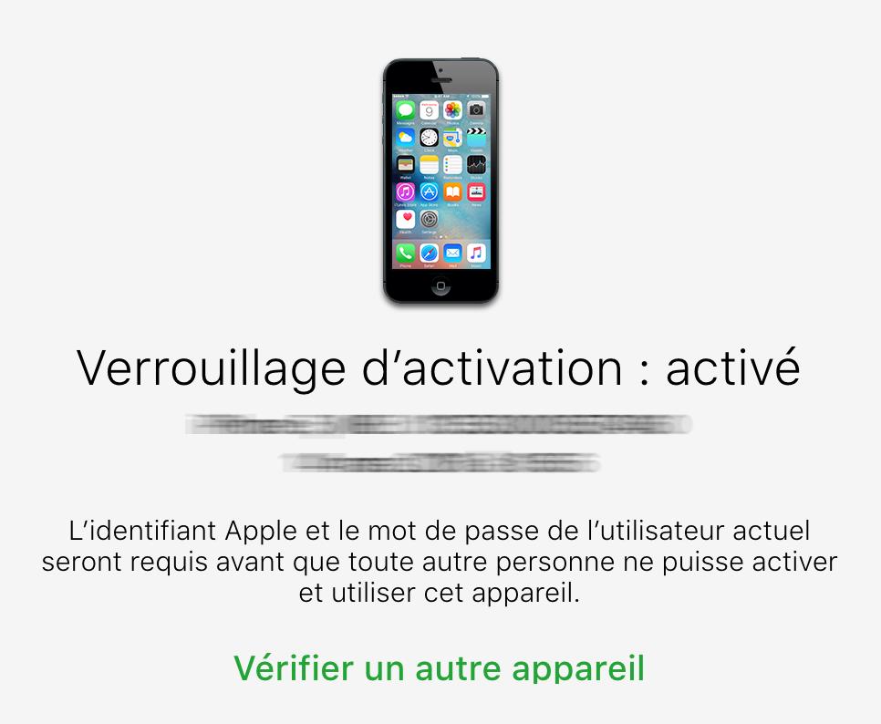 verrouillage iphone active Tutoriel : comment identifier un iPhone ou un iPad volé