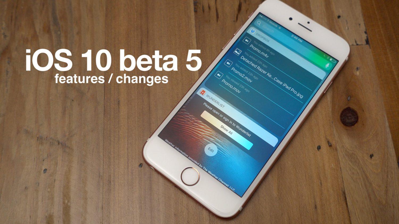 ios 10 beta 5 [Vidéo] iOS 10 bêta 5 : découvrez toutes les nouveautés !