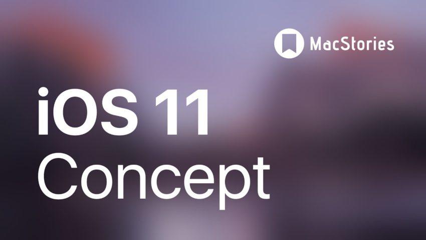 iOS 11 concept iOS 11 : un concept vidéo des plus intéressants à quelques jours de la WWDC