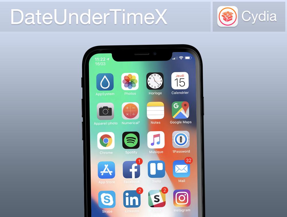 DataUnderX Banniere Cydia : DateUnderTimeX, ajouter la date en dessous de lheure sur iPhone X