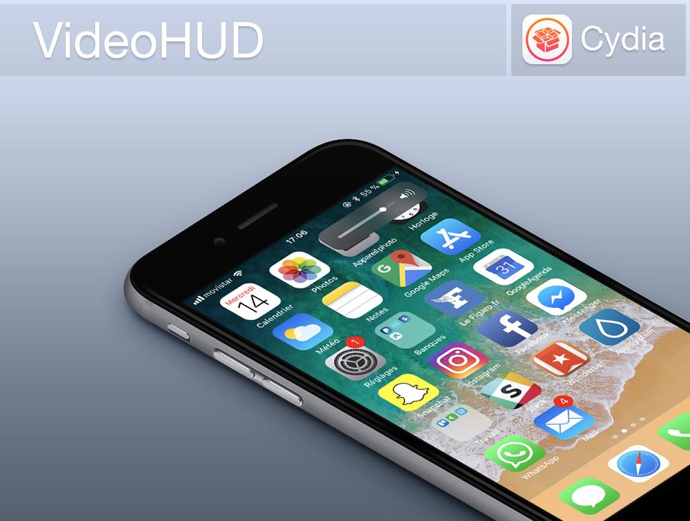 VideoHUD Bann Cydia : le tweak VideoHUD rend votre barre de volume plus discrète (iOS 11)