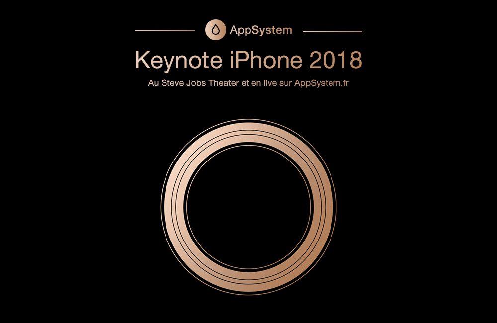 keynote appsystem iphone 2018 Le Live Keynote iPhone Xs/Xr est à suivre dès 18h30 sur AppSystem