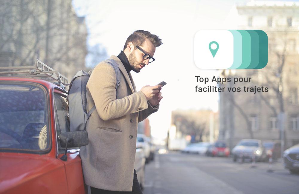top apps faciliter trajets Comment votre iPhone simplifie vos déplacements professionnels