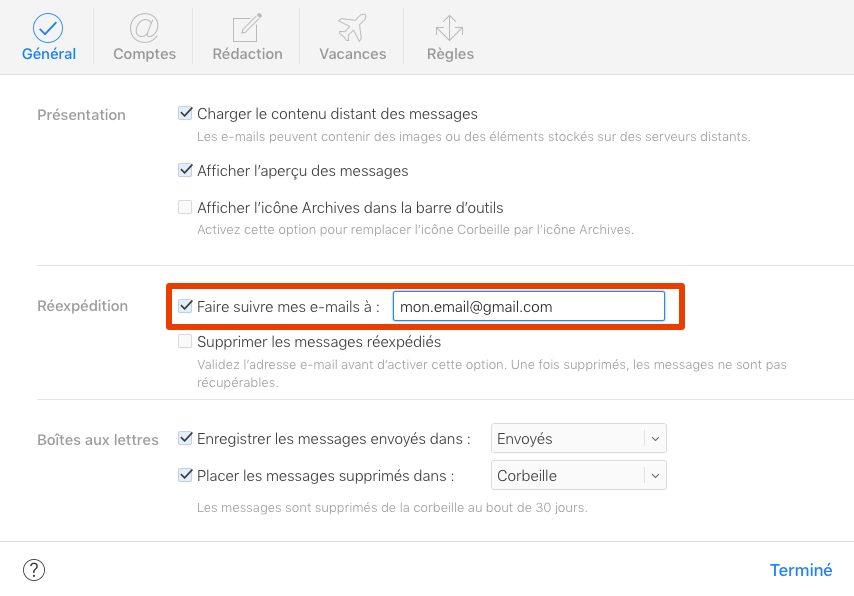 faire suivre emails icloud Comment rediriger ses e mails iCloud vers une autre adresse