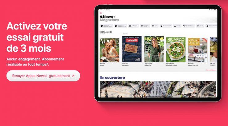 Apple News Plus Essai 3 Mois Gratuit Lessai gratuit dApple News+ est désormais de trois mois