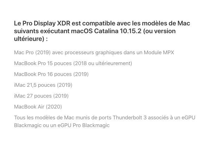 Pro Display XDR Compatible MacBook Air 2020 Le MacBook Air 2020 supporte les écrans externes 6K, y compris le Pro Display XDR