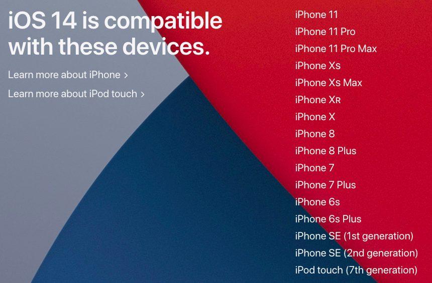 iOS 14 iPhone iPod touch Compatibles Voici les iPhone, iPod touch (et iPad) qui peuvent utiliser iOS 14 (et iPadOS 14)