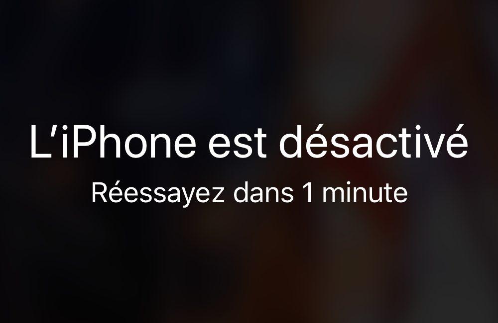 iphone desactive Comment débloquer un iPhone désactivé avec et sans iTunes ou le Finder