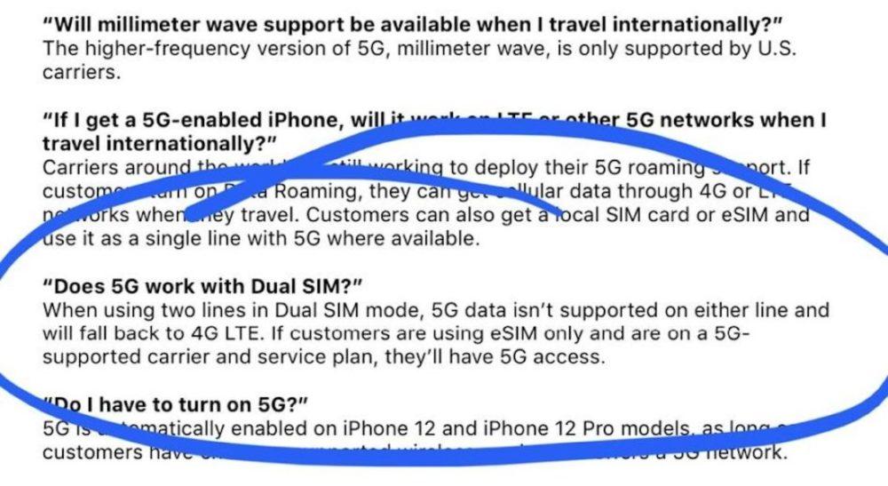 Apple iPhone 12 5G Pas de 5G En cas de Double SIM iPhone 12 : si vous utilisez la double SIM, vous ne pourrez pas jouir de la 5G