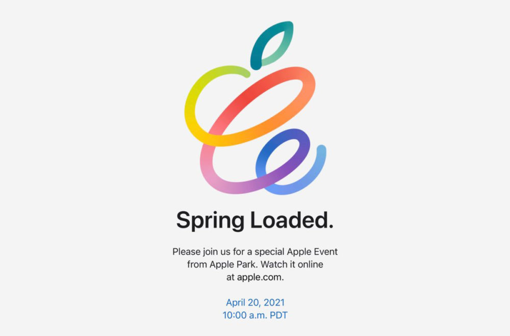 Apple Keynote Avril 2021 Spring Loaded Apple annonce officiellement une keynote pour le 20 avril prochain : Spring Loaded