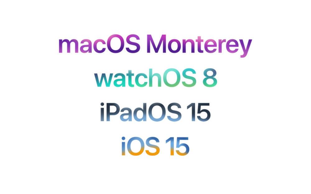 Apple macOS Monterey watchOS 8 iPadOS 15 iOS 15 Les nouveautés diOS 15, de macOS Monterey et de watchOS 8 sont disponibles en français
