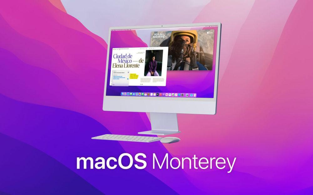 macOS Monterey iMac macOS Monterey : la bêta 8 développeurs est disponible
