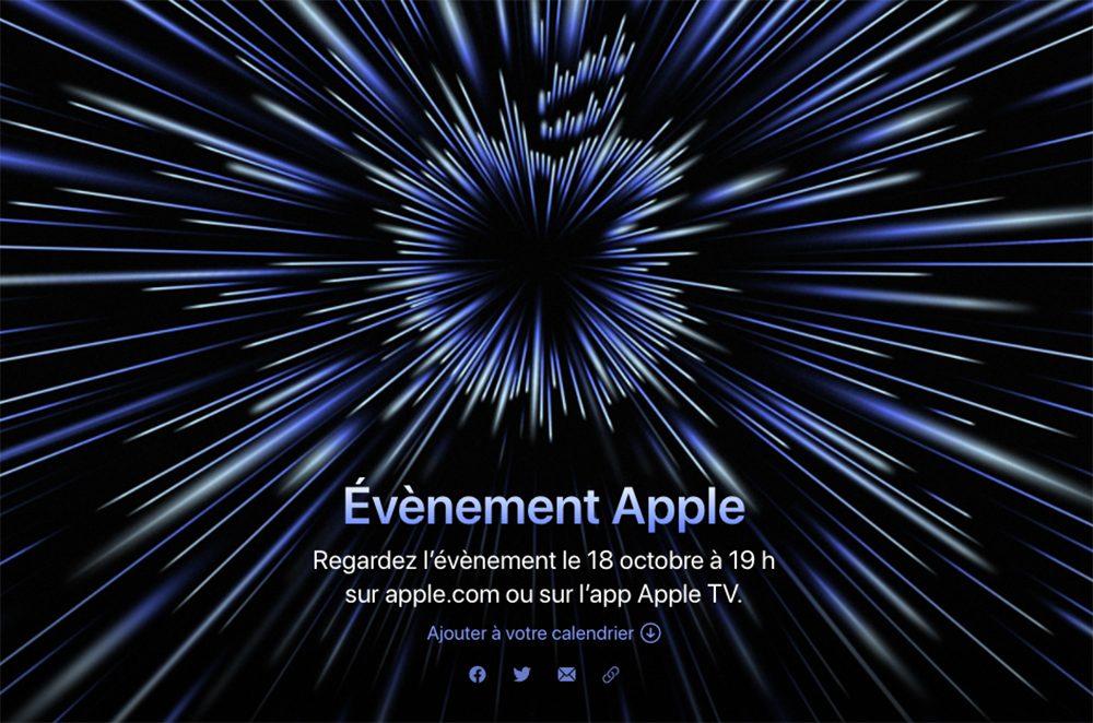 Keynote Apple 18 Octobre 2021 Apple annonce une keynote « Unleashed » pour le 18 octobre : les MacBook Pro M1X sont attendus